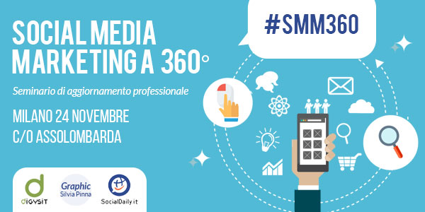 "A Milano il ""Social media marketing a 360°"""