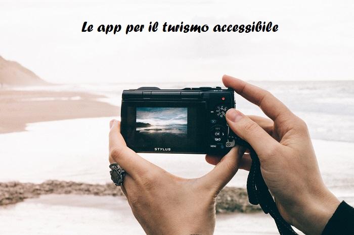 Le app per il turismoaccessibile