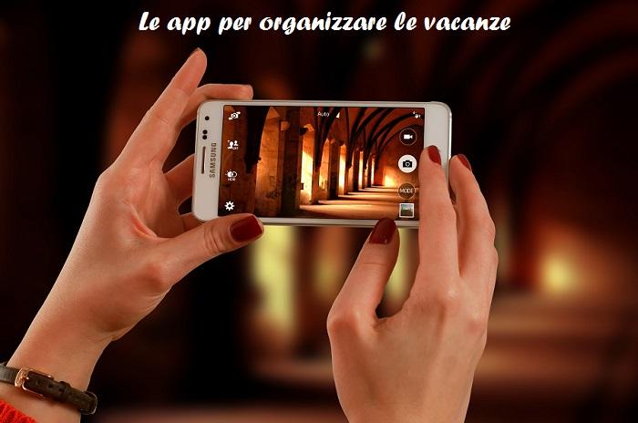 Le app per organizzare levacanze
