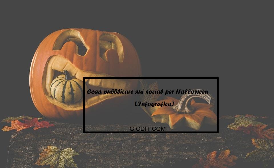 Cosa pubblicare sui social per Halloween[Infografica]