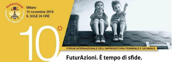 Forum internazionale Imprenditoria Femminile e Giovanile_ GammaDonna 2018_Milano_Il Sole24Ore