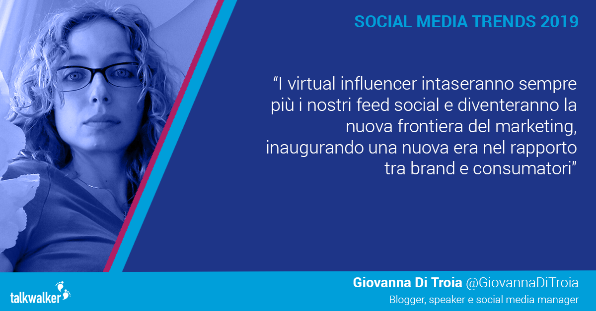 Giovanna Di Troia per Talkwalker_ social media trend 2019_GioDiT