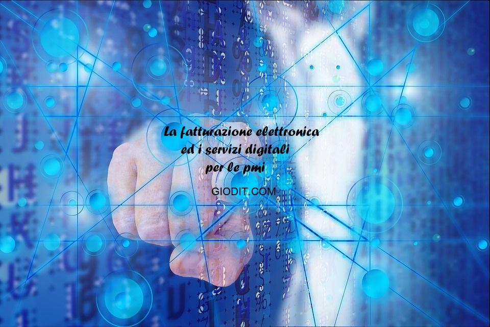 La fatturazione elettronica ed i servizi digitali per lepmi