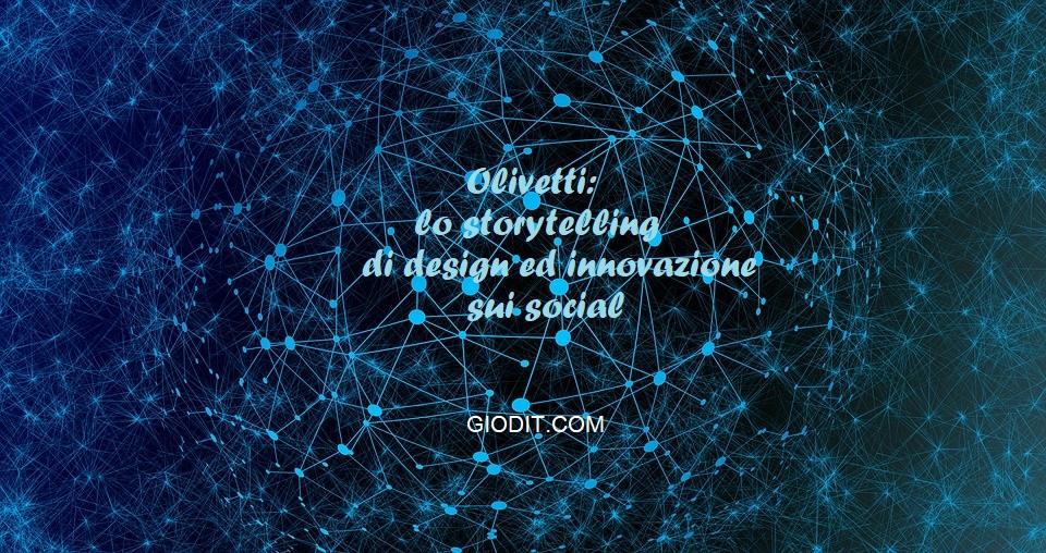 Olivetti: lo storytelling di design ed innovazione suisocial