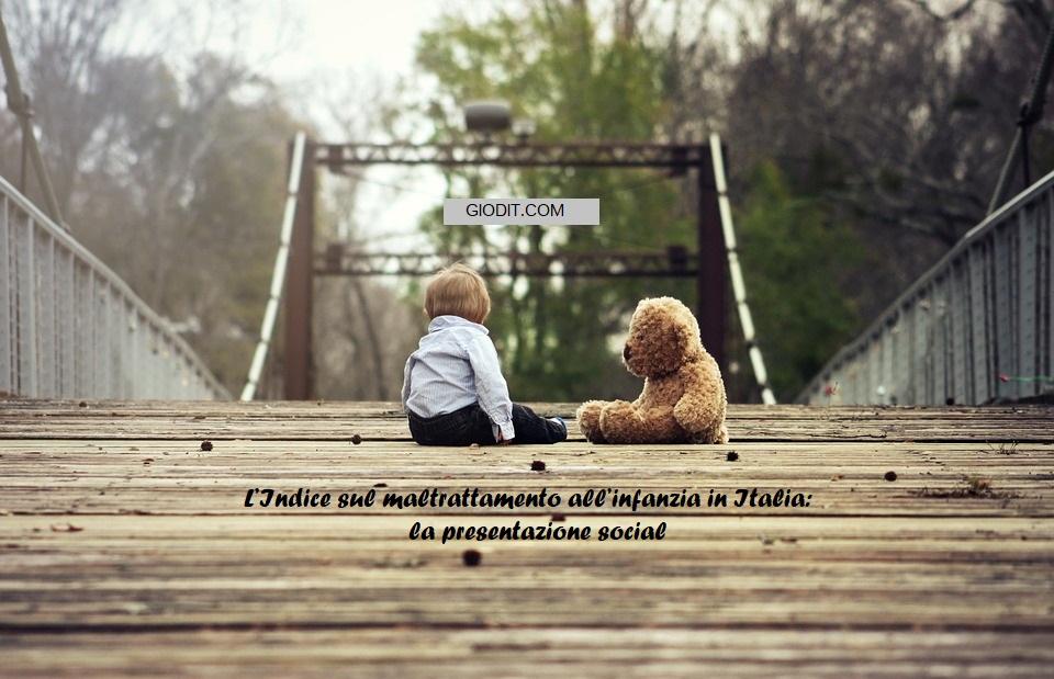 L'Indice sul maltrattamento all'infanzia in Italia: la presentazionesocial