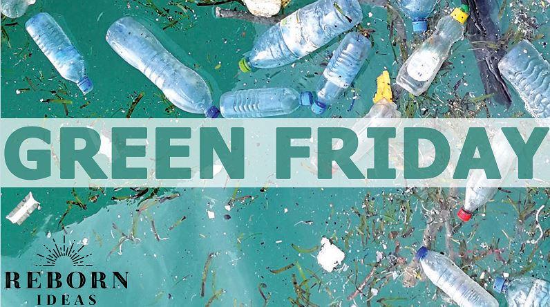 Green Friday & Cyber Monday diventano green con la start up Reborn Ideas e non solo