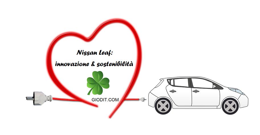Nissan Leaf: innovazione &sostenibilità