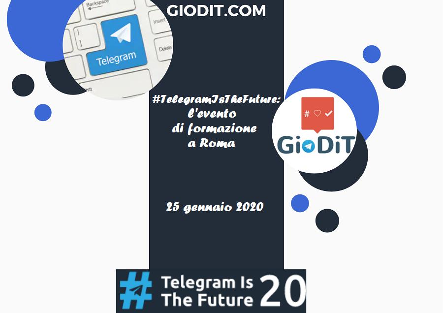 #TelegramIsTheFuture: l'evento di formazione aRoma
