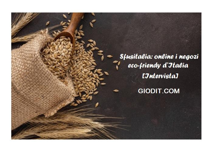 Sfusitalia: online i negozi eco-friendy d'Italia[Intervista]